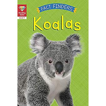 Reading Gems Fact Finders - Koalas (Level 1) by Katie Woolley - 978071