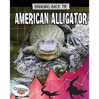 American Alligator - Animals Back from the Brink by Paula Smith - 9780