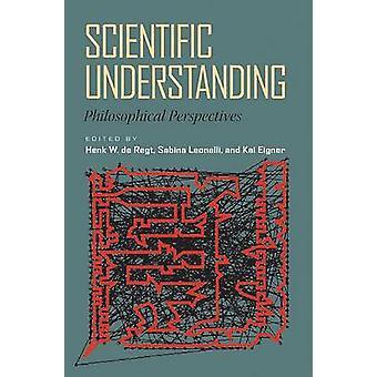 Compréhension scientifique - Perspectives philosophiques par Henk W. de Re