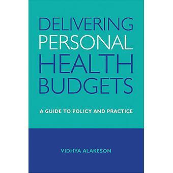 Budgets de la santé personnelle livraison - un Guide pour les politiques et les pratiques de