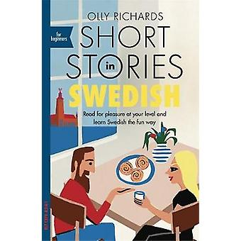 Short Stories in Swedish for Beginners - Read for pleasure at your lev