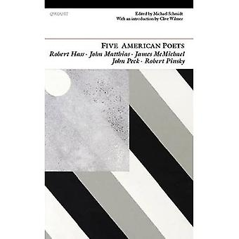Five American Poets