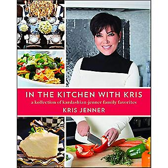 In the Kitchen with Kris - A Kollection of Kardashian-Jenner Family Fa