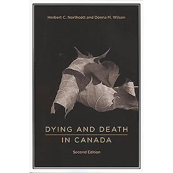 Dying and Death in Canada by Herbert C. Northcott - 9781551118734 Book