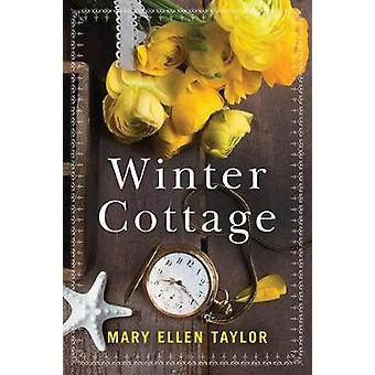 Winter Cottage by Mary Ellen Taylor - 9781503903883 Book