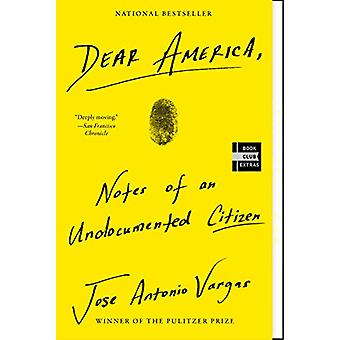Dear America - Notes of an Undocumented Citizen by Jose Antonio Vargas