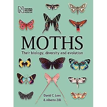 Moths - Their biology - diversity and evolution by David C. Lees - 978