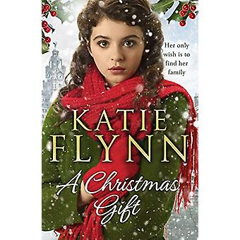 A Christmas Gift by Katie Flynn - 9781787463011 Book