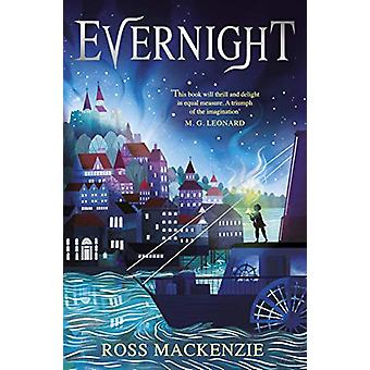 Evernight by Ross MacKenzie - 9781783448319 Book