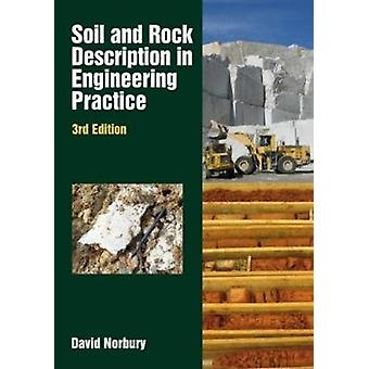 Soil and Rock Description in Engineering  3rd edition by David Norbury