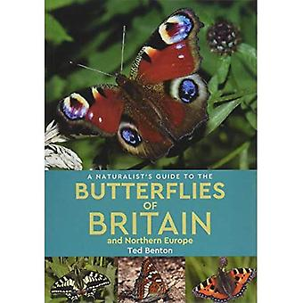 A Naturalist's Guide to the Butterflies of Britain and Northern Europe (2e editie) (Naturalist's Guide)