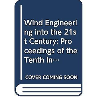 Engenharia Eólica no Século XXI: Proceedings of the Tenth International Conference on Wind Engineering, Copenhague, Dinamarca, 21-24 de Junho de 1999
