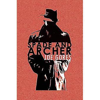 Spade & Archer by Joe Gores - 9781409117537 Book