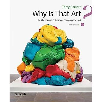 Why Is That Art? - Aesthetics and Criticism of Contemporary Art by Pro