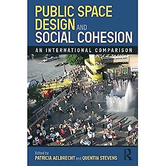 Public Space Design und sozialer Zusammenhalt: Ein internationaler Vergleich