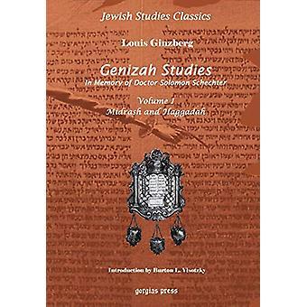 Genizah Studies in Memory of Doctor Solomon Schechter (Vol 1) by Loui