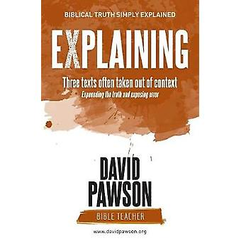 Explaining Three Texts Often Taken Out of Context by David Pawson - 9