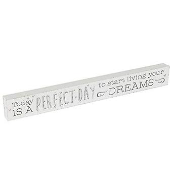 Love Life Today Is A Perfect Day Plaque