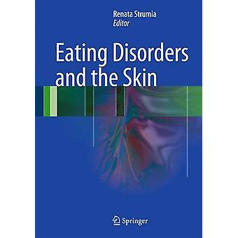 Eating Disorders and the Skin by Renata Strumia