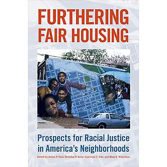 Furthering Fair Housing by Edited by Justin P Steil & Edited by Nicholas F Kelly & Edited by Lawrence J Vale & Edited by Maia S Woluchem
