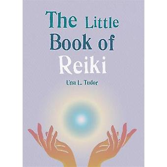 The Little Book of Reiki The Little Books