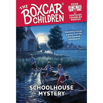 Schoolhouse Mystery by Gertrude Chandler Warner & Illustrated by David Cunningham