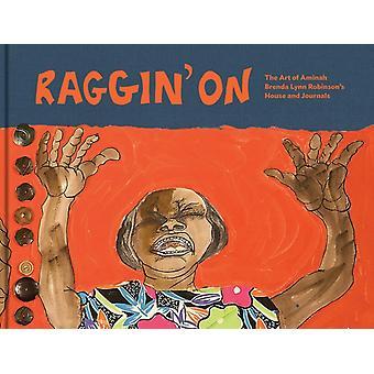 Raggin On by Foreword by Nannette V Maciejunes & Edited by Carole M Genshaft