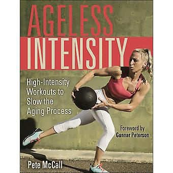 Ageless Intensity by Pete McCall