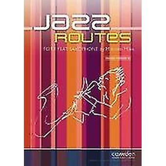 Jazz Routes for Eb Sax & Piano (Malcolm Miles) ALTO / BARITONE SAXOPHONE & PIANO