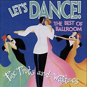 Let's Dance-Best of Ballroo - Foxtrots & Waltzes [CD] USA import