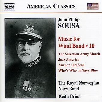J.P. Sousa - John Philip Sousa: Music for Wind Band, Vol. 10 [CD] USA import