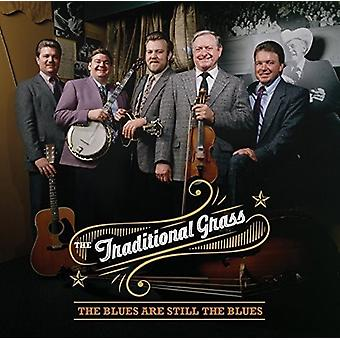 The Traditional Grass - Blues Are Still the Blues [CD] USA import
