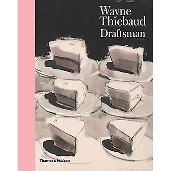 Wayne Thiebaud - Draftsman by Isabelle Dervaux - 9780500021897 Book