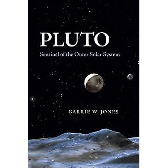 Pluto - Sentinel of the Outer Solar System by Barrie William Jones - 9