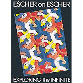Escher on Escher by M.C. Escher - J.W. Vermeulen - K. Ford - 97808109