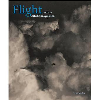 Flight and the Artistic Imagination by Sam Smiles - 9781907372377 Book