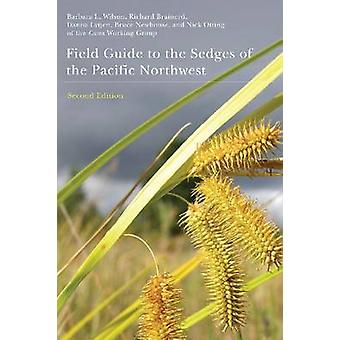 Field Guide to the Sedges of the Pacific Northwest (2nd) by Barbara L
