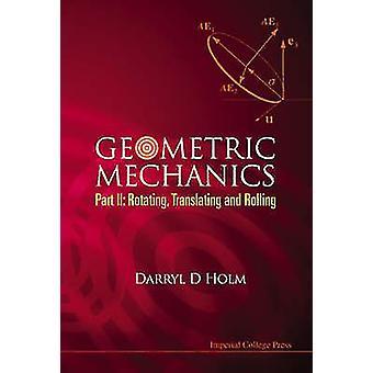 Geometrische mechanica - Pt. II - draaien - vertalen en rollen door Da
