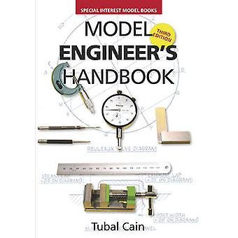 Model Engineer's Handbook (3rd Revised edition) by Tubal Cain - 97818