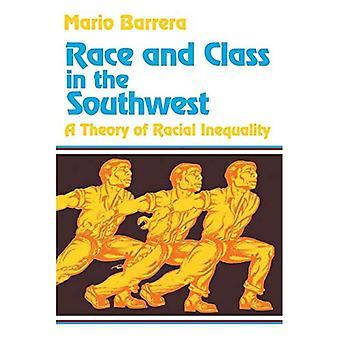 Ras och klass i southwesten: en teori av ras ojämlikhet
