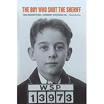 Poika, joka ampui sheriffi: Redemption Herbert Niccolls Jr.