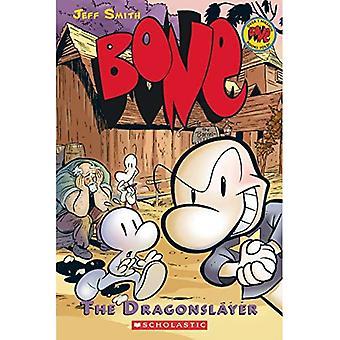 The Dragonslayer (Bone Reissue Graphic Novels)