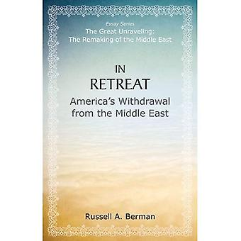In rifugio: Ritiro dell'America dal Medio Oriente (il grande dipanando: il rifacimento del Medio Oriente)