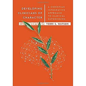 Developing Clinicians of Character