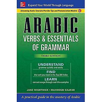 Arabiska verb & Essentials av grammatik, tredje upplagan