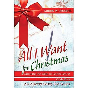 All I Want for Christmas młodzieży badania: otwarcie dary łaski Bożej