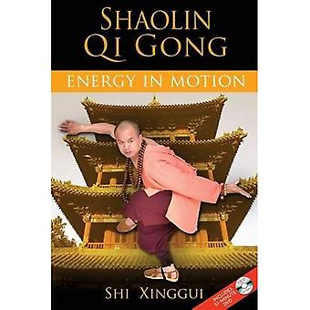 Shaolin Qi Gong: Energy in Motion (inc. free DVD of exercises)