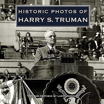 Historic Photos of Harry S. Truman