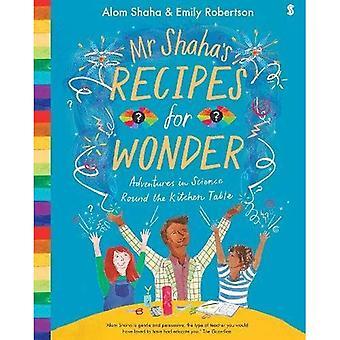 Recettes de M. Shaha pour Wonder: aventures en sciences autour de la table de la cuisine