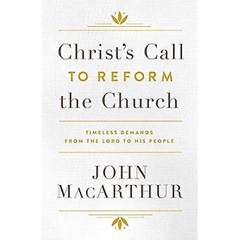 Appel du Christ pour réformer l'église: exigences intemporels du Seigneur à son peuple